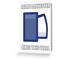 Jaime Lannister Likes Greeting Card