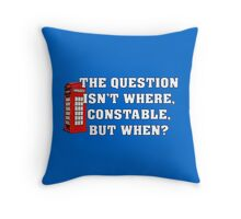 The Question Isn't Where... Throw Pillow
