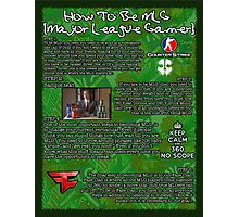 How To MLG Poster Photographic Print