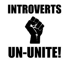 Introverts Un Unite by TheBestStore