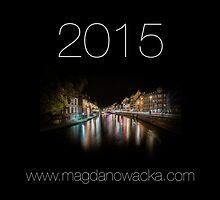 Calendar 2015 by magdanowacka