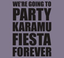 Party Karamu Fiesta Forever (Black Text) Kids Clothes