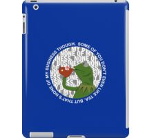 """That's None Of My Business Though"" iPad Case/Skin"