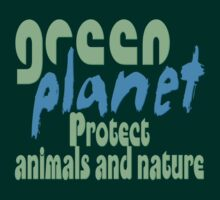 green planet - protect animals and nature by fuxart