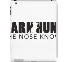 The Nose Knows! iPad Case/Skin