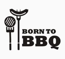 Born to BBQ by Designzz