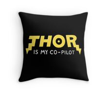 Thor is my Co-Pilot Throw Pillow