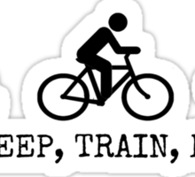 Eat, Sleep, Train, Repeat. Sticker