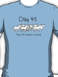 Day 45. They still suspect nothing. (Rhino + Unicorns) T-Shirt