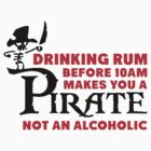 Drinking rum before 10am like a pirate by nektarinchen