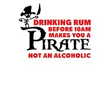 Drinking rum before 10am like a pirate Photographic Print