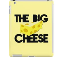 The BIG CHEESE like a boss cheesy humour! iPad Case/Skin