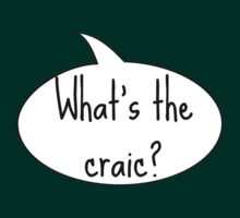 What's the Craic?  by UzStore