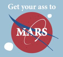 Get your ass to Mars  Kids Clothes