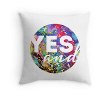 Yes, And. Throw Pillow