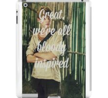 Great, we're all bloody inspired iPad Case/Skin
