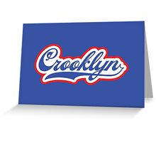 Crooklyn Greeting Card