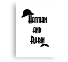 Hatman and Robin - Sherlock Canvas Print