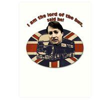 I am the Lord of the Bus, Said He! Peep Show Art Print