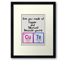 You Are Cute Framed Print