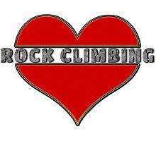 Love Rock Climbing Photographic Print