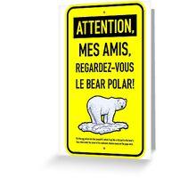 le bear polar sign/lemon Greeting Card