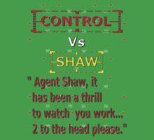 Control Vs Shaw by REDROCKETDINER
