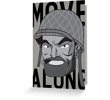 Move Along Greeting Card
