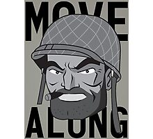 Move Along Photographic Print