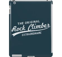 Original Rock Climber Extraordinaire iPad Case/Skin