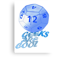geeks are cool  Canvas Print
