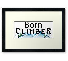 Born Rock Climber Framed Print