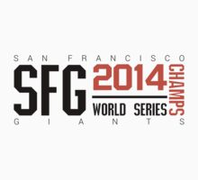San Francisco Giants 2014 World Series Champs by LeFrenchise
