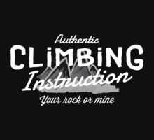 Rock Climbing Instruction Your Rock or Mine Kids Clothes