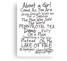 Nirvana Unplugged Set List [BLACK TEXT] Canvas Print