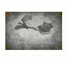 Game of Thrones Christmas Card: Santa is Coming (with Dragons) Art Print