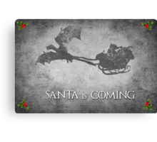 Game of Thrones Christmas Card: Santa is Coming (with Dragons) Canvas Print