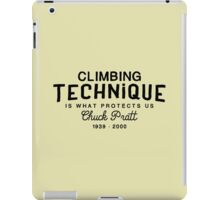 Climbing Technique Is What Protects Us iPad Case/Skin