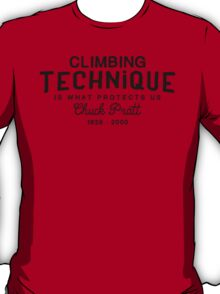 Climbing Technique Is What Protects Us T-Shirt