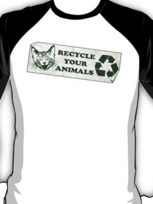 Please recycle your animals T-Shirt