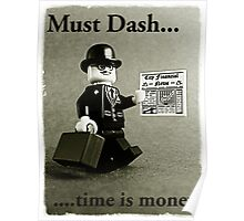 Must dash...time is money, by Tim Constable Poster