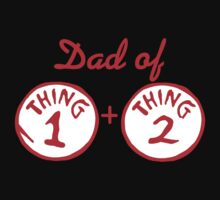 Dad Of Thing 1 And Thing 2 by cepot11