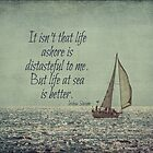 Life at Sea Is Better by Kadwell