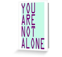 "Doctor Who Professor Yana ""You Are Not Alone"" Tee Greeting Card"