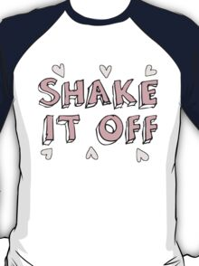 shake it off T-Shirt