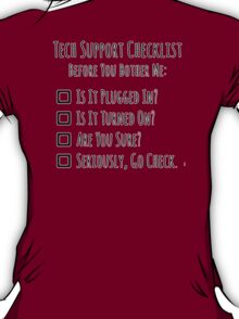 Tech Support Checklist T-Shirt