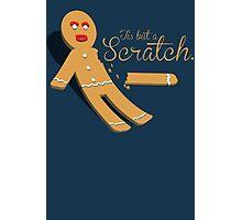 Tis But A Scratch Gingerbread Man Photographic Print