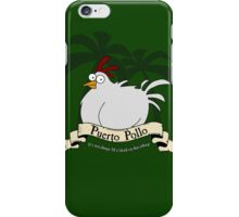 Puerto Pollo iPhone Case/Skin