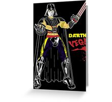 Darth Vega Greeting Card