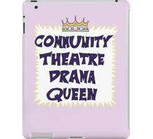 Community Theater Drama Queen iPad Case/Skin